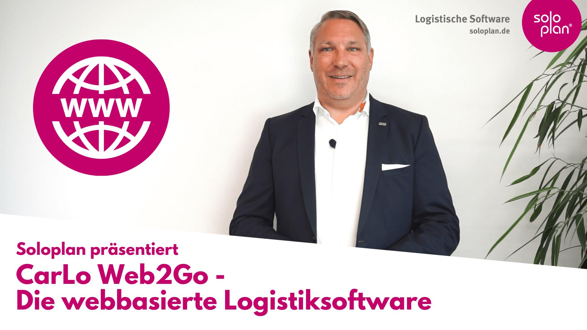 CarLo Web2Go - die webbasierte Logistiksoftware
